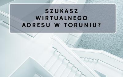 Wirtualny adres w Toruniu?