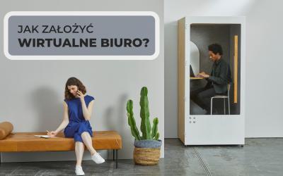 Wirtualne biuro – jak założyć?